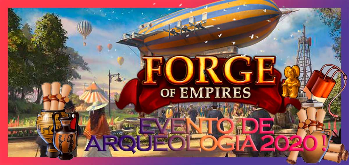 evento de arqueologia 2020 en el forge of empires