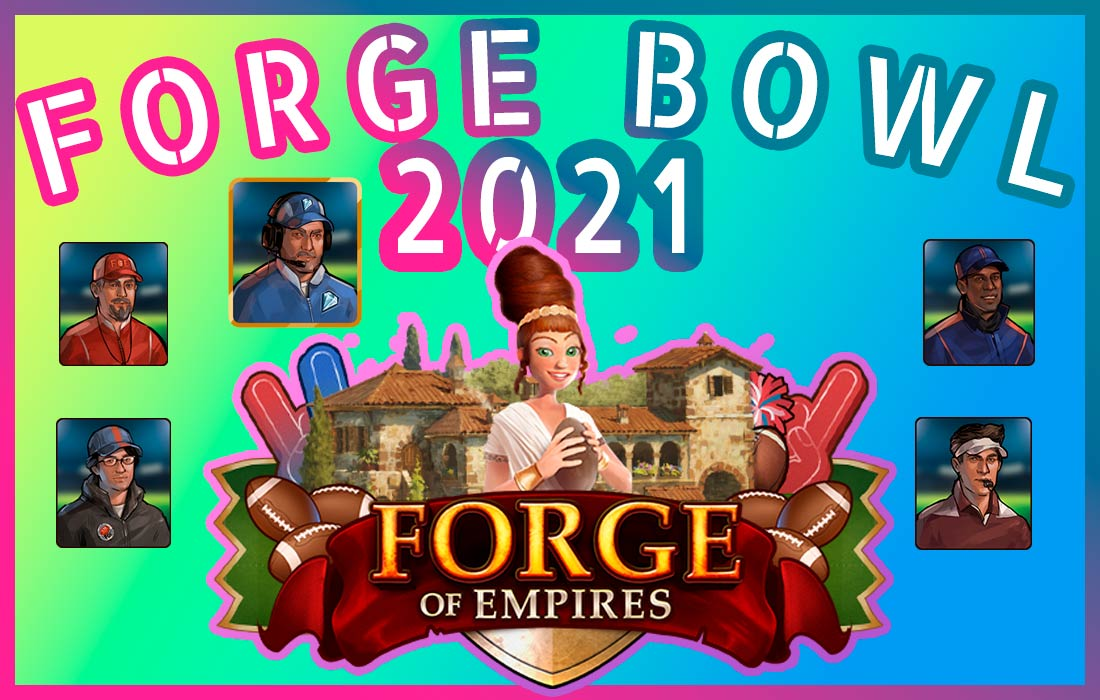 forge bowl 2021 forge of empires español